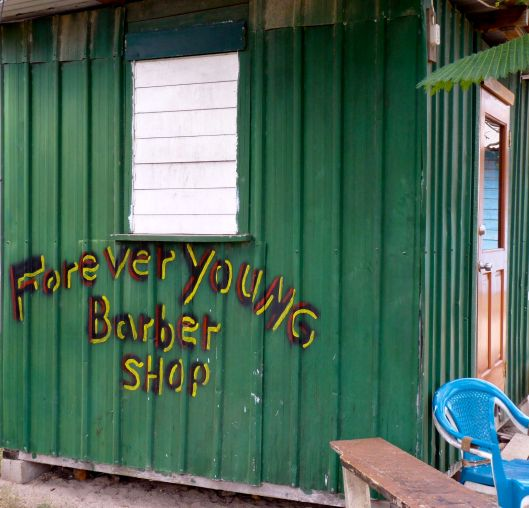 Forever Young Barber Shop. Placencia, Belize.