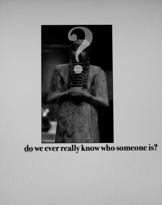 do we ever really know who someone is?