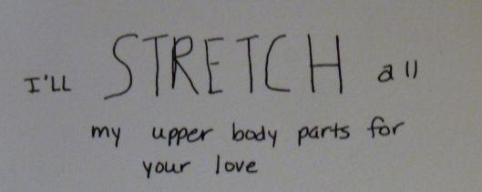 I'll stretch